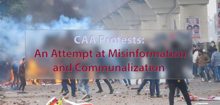 Protests Against Citizenship Amendment Act, 2019: An Attempt at Misinformation and Communalization
