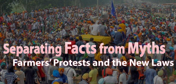 Farmers' Protests and the New Laws: Separating Facts from Myths